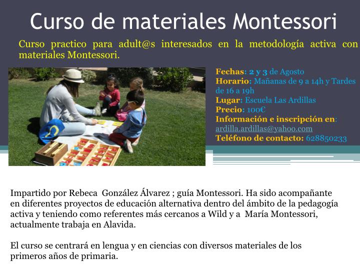 Curso practico para adult@s interesados en la metodología activa con materiales Montessori.